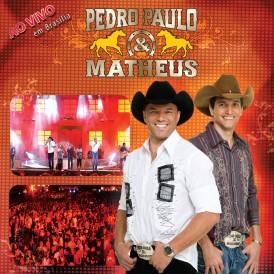 Ao Vivo em Brasilia - Pedro Paulo & Matheus