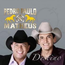 Destino - Pedro Paulo & Matheus